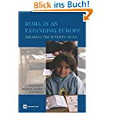 Roma in an Expanding Europe: Breaking the Poverty Cycle (Europe, Central Asia and the World Bank)