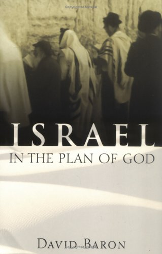 Israel in the Plan of God, David Baron
