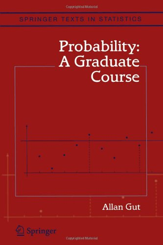 Probability: A Graduate Course (Springer Texts in...