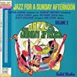Jazz for Sunday Afternoon Vol2