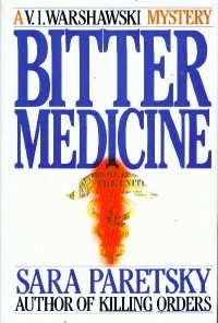 Bitter Medicine/ Signe copy, Sara Paretsky