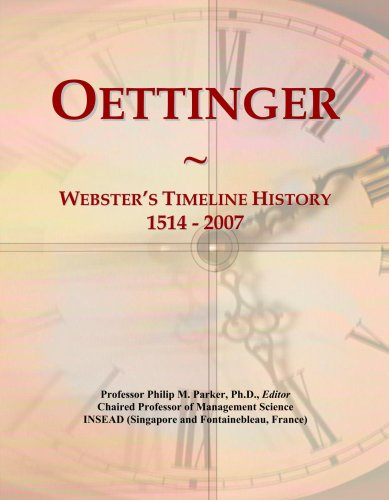 oettinger-websters-timeline-history-1514-2007