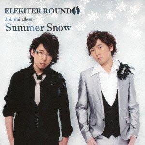 ELEKITER ROUND 0 3rd.ミニアルバム Summer Snow【豪華盤】