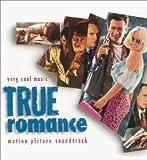 True Romance: Motion Picture Soundtrack