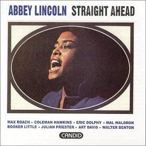 Abbey Lincoln - 癮 - 时光忽快忽慢,我们边笑边哭!