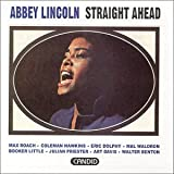 Straight Ahead ~ Abbey Lincoln