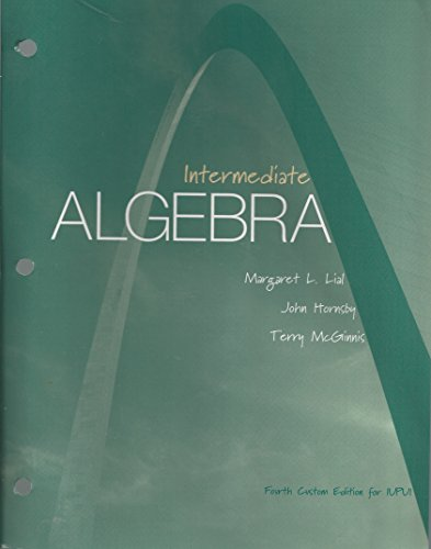 Intermediate Algebra, 4th Custom Edition for IUPUI