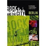 echange, troc  - Rock and the city - Berlin
