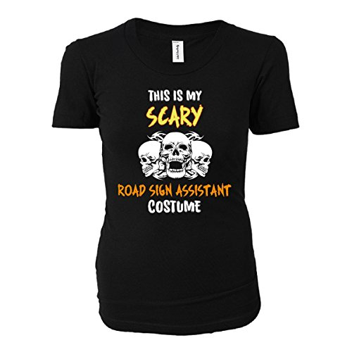 [This Is My Scary Road Sign Assistant Costume Halloween Gift - Ladies T-shirt] (Road Sign Halloween Costumes)
