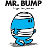 Mr. Bump (Mr. Men and Little Miss Book 6)