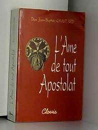 L' âme de tout apostolat