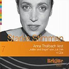 Adler und Engel (Brigitte Edition 7) Hörbuch von Juli Zeh Gesprochen von: Anna Thalbach