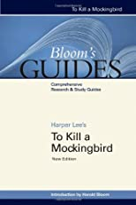 To Kill a Mockingbird: New Edition (Bloom's Guides)