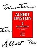 echange, troc Albert Einstein, Françoise Balibar - Oeuvres choisies, tome 2 : Relativités I