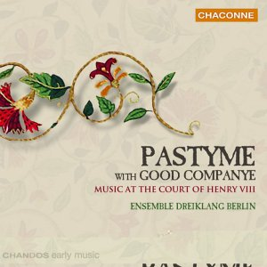 Berlin - Pastyme with Good Companye: Music at the Court of Henry VIII - Zortam Music