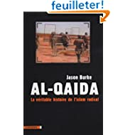 Al-Qaida : La véritable histoire de l'islam radical