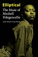 Elliptical: The Music of Meshell Ndegeocello