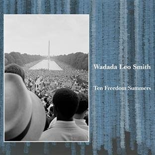 Ten Freedom Summers (4CD) by Wadada Leo Smith