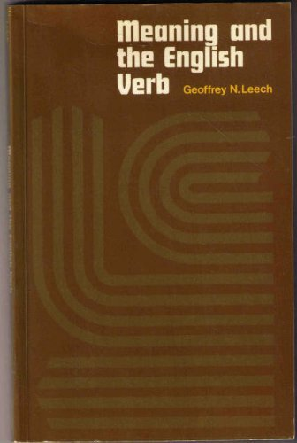 Meaning and the English Verb, by Geoffrey N. Leech