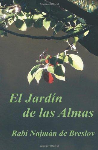 El Jardin de las Almas: El Rabí Najmán sobre el Sufrimiento