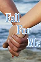 Fall For Me (Young Adult Romance) (English Edition)