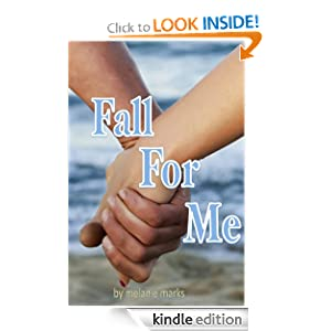 """<strong>Kids Corner At Kindle Nation Daily – Our Kids Corner Student Reporter Reviews <em>FALL FOR ME</em> by Melanie Marks: """"It's intriguing and extremely hard to put down!""""</strong>"""