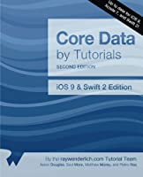 Core Data by Tutorials, 2nd Edition: iOS 9 and Swift 2 Edition