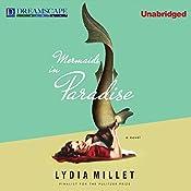 Mermaids in Paradise | [Lydia Millet]