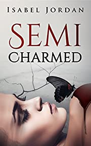 Semi-Charmed: (an adult paranormal romance)