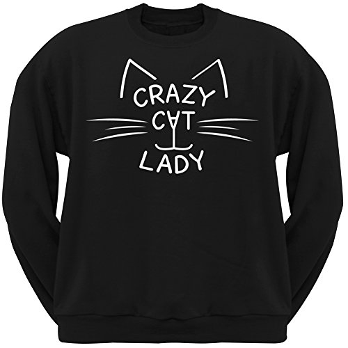 Crazy Cat Lady Black Crew Neck Sweatshirt - Large