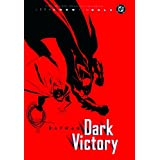 Batman: Dark Victoryby Jeph and Tim Sale Loeb