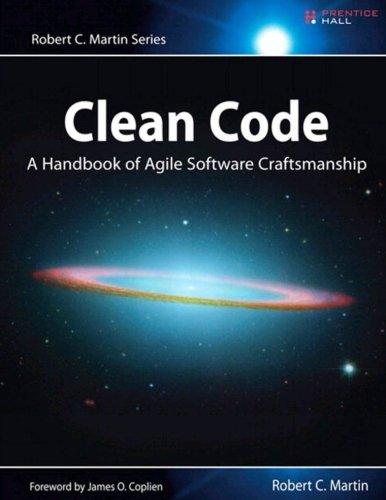 Clean Code: A Handbook of