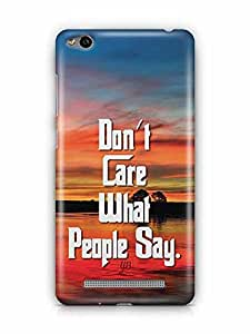YuBingo Don't Care What People Say Designer Mobile Case Back Cover for Xiaomi Redmi 3S
