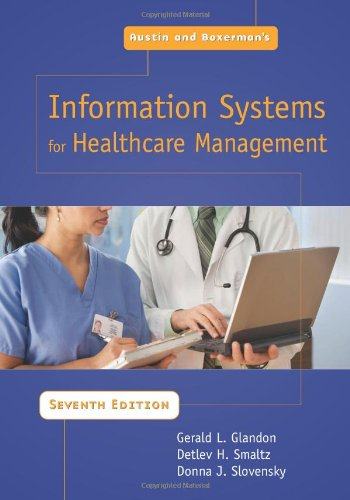 Austin and Boxerman's Information Systems For Healthcare...