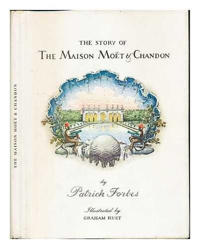 the-story-of-the-maison-moet-chandon-by-patrick-forbes-illustrated-by-graham-rust