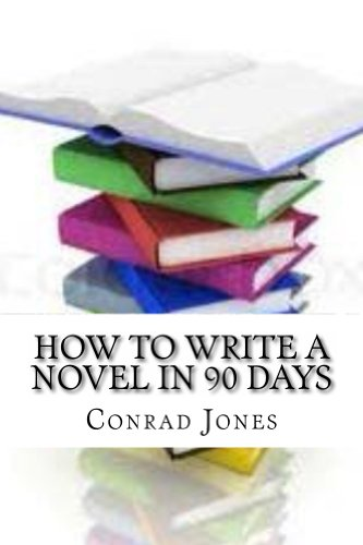 How to write a novel in 90 days.(A tried and tested system by a prolific author) (Soft Target Series)
