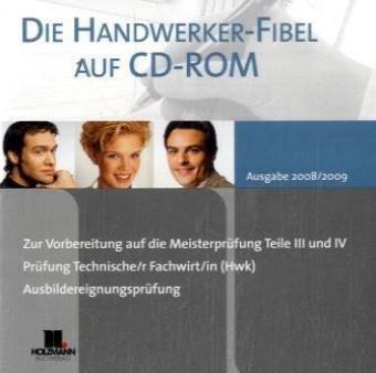 Die neue Handwerker Fibel 2008/2009. CD-ROM, PC
