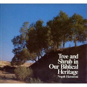 Tree and Shrub in Our Biblical Heritage