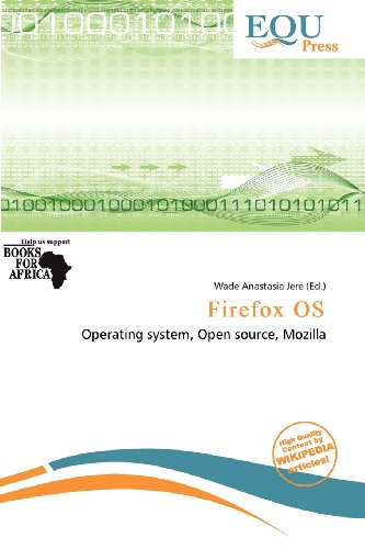 Firefox OS [ペーパーバック] / Wade Anastasia Jere (編集); Equ Press (刊)