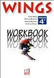 echange, troc Fiona Morel, Martine Bélorgey, Graham Bushnell, Henri La Prieult - Wings : Anglais, 4e (Workbook)