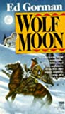 Wolf Moon (0099320312) by Gorman, Ed