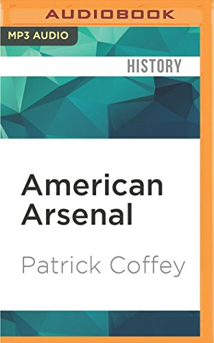 american-arsenal-a-century-of-waging-war