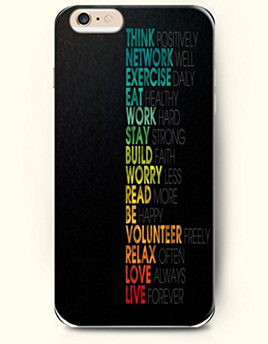 Iphone Case,Oofit Iphone 6 Plus (5.5) Hard Case **New** Case With The Design Of Think Positively Network Well Exercise Daily Eat Healthy Work Hard Stay Strong Build Faith Worry Less Read More Be Happy Volunteer Freely Relax Often Love Always Live Forever front-619608