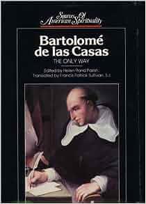Bartolomé de las Casas: Helen Rand Parish, Bartolome De Las Casas