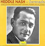 Serenade / Heddle Nash &#40;20 Songs&#41; &#40;Pearl&#41;