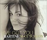 Martine Mccutcheon Ive Got You [CD 2]