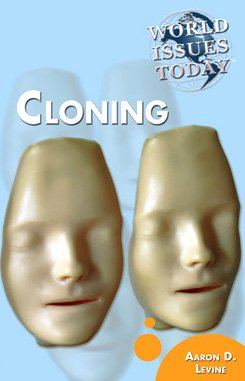 the controversy surrounding the issue of cloning in todays world Controversial issues such as cloning,  since the beginning of the human genome project, the national human genome research institute.