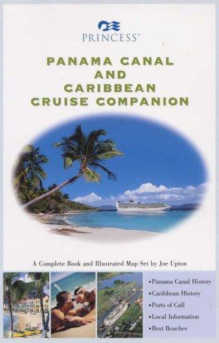 panama-canal-and-caribbean-cruise-companion-a-princess-cruises-companion-book