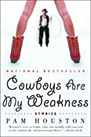 Cowboys Are My Weakness: Stories (Norton Paperback)