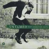 Untamed Next Generation Celtic Various Artists
